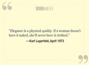 Karl Lagerfeld. Well said.