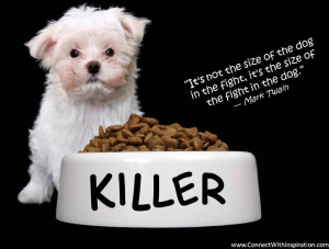 ... Quote, Mark Twain, Dog Quote, It's Not The Size Of The Dog In The