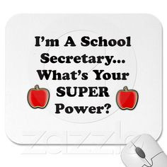 School Secretary Mouse Pads from Zazzle.com More