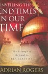 Unveiling the End Times in Our Time: The Triumph of the Lamb in ...