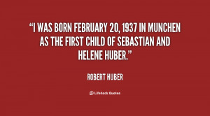 was born February 20, 1937 in Munchen as the first child of ...