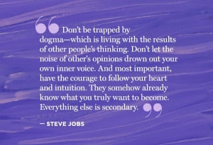 Jobs: Dogma Which, Opinion Drowning, Stevejobs Courage, Dogma Quotes ...