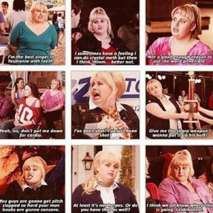 Fat Amy quotes - Pitch Perfect