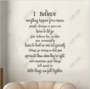 believe everything happens for a reason everything happens for a