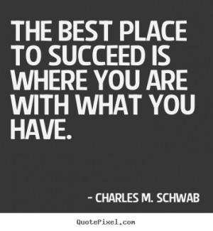 ... charles m schwab more success quotes life quotes motivational quotes