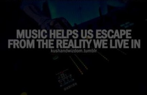 music-quotes-nice-sayings-real-life.jpg