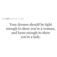 ladylike quotes and sayings | text # quotes # rules of a lady ...