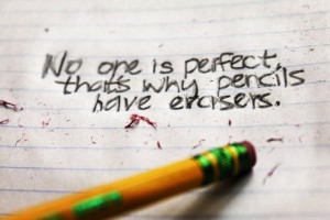 Quotes , no one is perfect Picture Quotes , pencils Picture Quotes ...