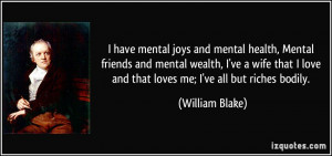 have mental joys and mental health, Mental friends and mental wealth ...