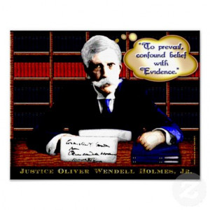 Oliver Wendell Holmes, Jr. features one of his most elegant quotes ...