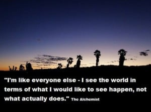 One of my favorite Alchemist Quotes