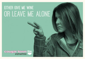 Mondays bring out the Ellie in all of us. #SipHappens #CougarTownTBS