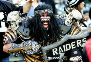 ... Raiders have been and their fans still dress up like Slipknot and Jack