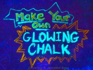 How to make chalk that glows glowing chalk