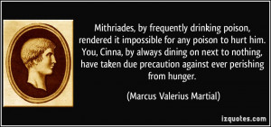 More Marcus Valerius Martial Quotes