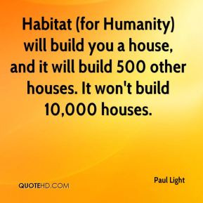 Habitat For Humanity Quotes Quotesgram