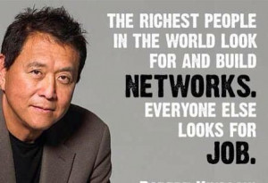 Robert Kiyosaki Quote: The Richest People In The World Look For and ...