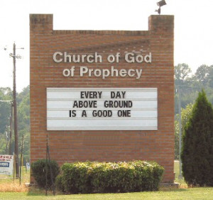 FUNNY CHURCH SIGNS: GOD ACCEPTS COLLECT CALLS