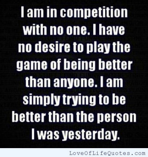 ... competition if you are your authentic self you have no competition
