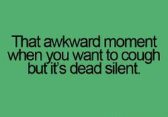 Funny awkward moment quote - LOL! For more hilarious jokes and funny ...