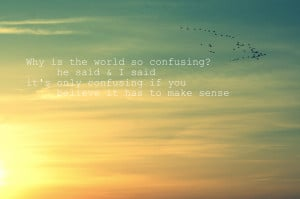 world_confusing_quote