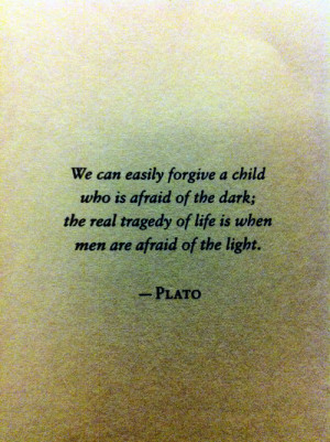 beautiful darkness #plato #quotes
