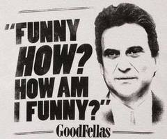 Goodfellas Quotes Joe Pesci Joe Pesci Goodfellas Quotes