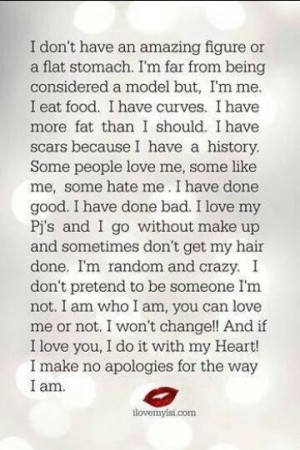 Accept me for who I am!