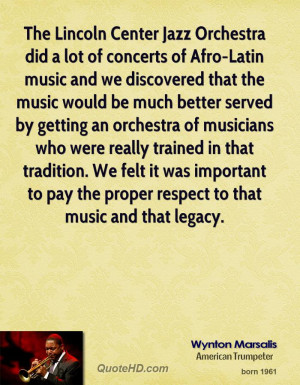 The Lincoln Center Jazz Orchestra did a lot of concerts of Afro-Latin ...