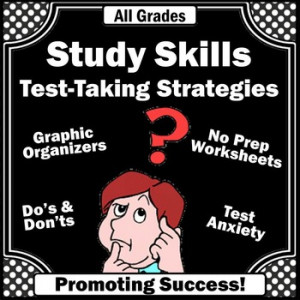 Improve Test Scores! Test Taking Learning Strategies Study SKills