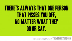 Funny photos funny quote annoying people