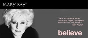 Mary Kay Quotes On Dreams Mary kay ash quote