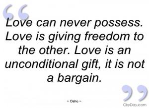 love can never possess