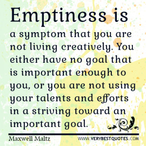 emptiness quotes, goal quotes, living life quotes