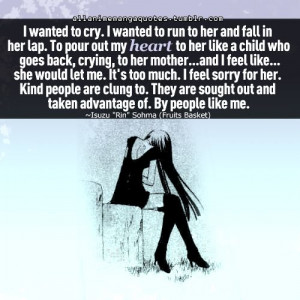 Fruits Basket quote. Never got to see her in the anime cause they ...