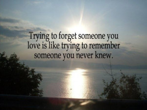 Trying to forget someone