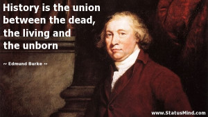 ... dead, the living and the unborn - Edmund Burke Quotes - StatusMind.com