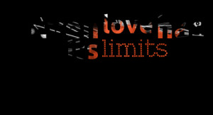 Quotes Picture: even love has its limits