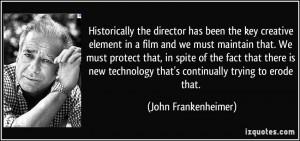 More John Frankenheimer Quotes