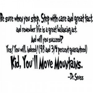 Re: What is your favorite Dr. Seuss Quote?