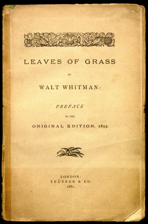 Leaves of Grass by Walt Whitman: Preface to the Original Edition, 1855 ...
