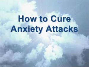Anxiety Attack Quotes Anxiety attacks cure - self