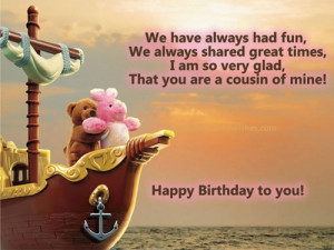 Happy Birthday picture quotes, cousin birthday greetings, cousin happy ...