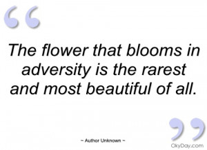 the flower that blooms in adversity is the author unknown