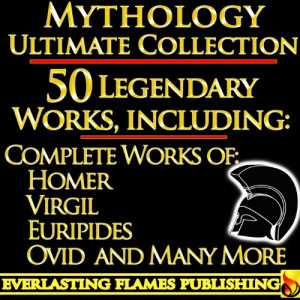 Iliad, Odyssey, Aeneid, Oedipus, Jason and the Argonauts and 50 ...