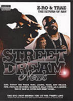 Street Dreams: Z-Ro and Trae (2008)