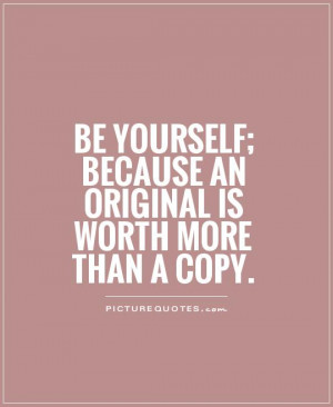 Quotes Self Worth Quotes Individuality Quotes Originality Quotes ...