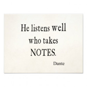 Vintage Dante Quotes Listen Well Take Notes Quote Photographic Print