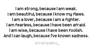 am strong because i am week.jpeg