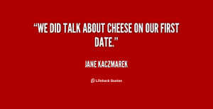 Our First Date Quotes